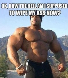 How the hell am I supposed to wash my ass now funny meme lol humor haha funny memes