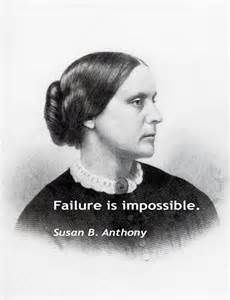 susan b anthony quotes - Yahoo Image Search Results