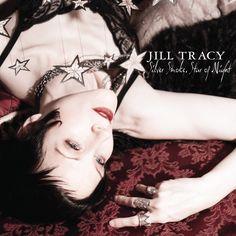 Jill Tracy- Silver Smoke, Star of Night album
