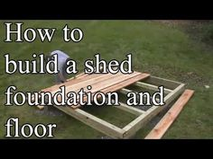 How to build a shed foundation with your own hands