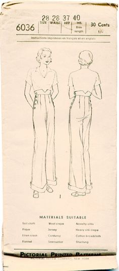Pictorial Review 6036.Pictorial Review 6036; ca. mid 1930s; Womens, Misses' and Juniors' Trousers: The higher than waistline effect that's so smart on skirts is featured in these sports trousers. Belts may be substituted for the shaped bands and the cuffs at the bottom may be omitted.