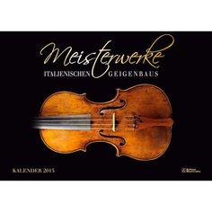 Meisterwerke des italien. Geigenbaus Kalender 2015, 5,00 €
