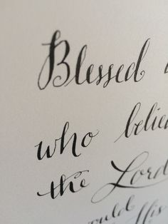 Luke - Blessed is she who believed that the Lord would fulfill his promises to her. Letter J Design, Blessed Is She, Luke 1, Sumi Ink, Bible Verses, Believe, Lord, Calligraphy, Lettering