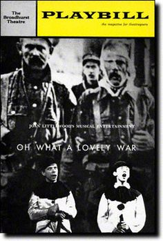 Oh What a Lovely War opened on September 30, 1964 at the Broadhurst Theatre.  Joan Littlewood put together a collection of World War I songs symbolizing the horrors of war.