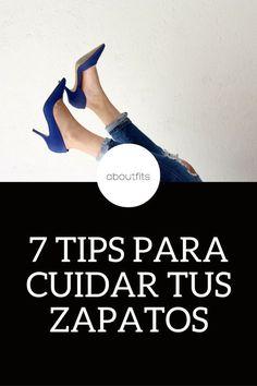7 TIPS PARA CUIDAR TUS ZAPATOS ABOUTFITS - FASHION BLOG - OUTFITS - MODA - ESTILO - IMAGEN PERSONAL