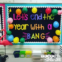Lets End the Year with a Bang!  Put each students name in a balloon and pop one each day to count down the last few days of school!  End of the year bulletin board idea!