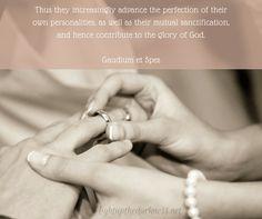 Gaudium et Spes: PART II: #48 - God Himself, is the author of Matrimony.