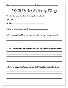 These two activity sheets can be used with any tall tale!  The first sheet asks questions about the main character, problem and solution, and exaggerations used in any tall tale.  The second activity sheet allows students to practice creating exaggerations, such as those used in tall tales.