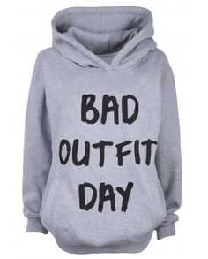 Bad Outfit Day Hoodie http://shop.nylonmag.com/collections/whats-new/products/bad-outfit-day-hoodie
