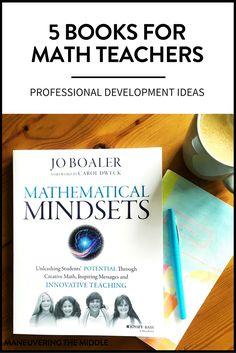 Professional development books for math teachers to sharpen their skills and better meet their students' needs. | maneuveringthemiddle.com