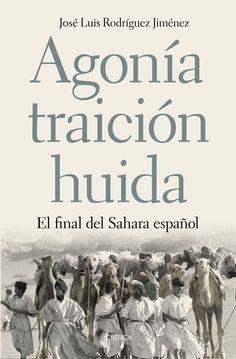 """BELLUMARTIS HISTORIA MILITAR: """"AGONÍA, TRAICIÓN, HUIDA. El final del Sahara español"""" LIBRO"""