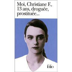 Moi Christiane F. 13 ans, droguée, prostituée... - poche - Kai Hermann, Horst Rieck - Achat Livre - Fnac.com