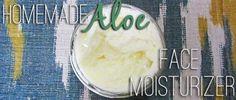 Homemade Aloe Vera Face Moisturizer