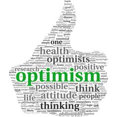As a philosophy of life, optimism is a choice one makes in response to uncontrollable circumstances.