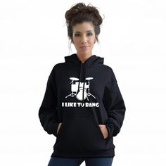 Funny I Like To Bang Slogan with Drum Kit Design T Shirts And Hoodies