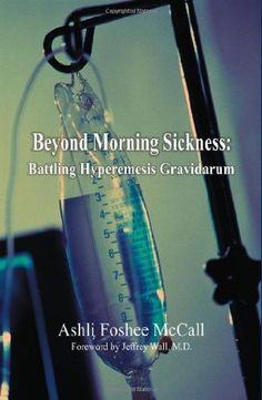 Beyond morning sickness. This is what i have :( ( Hyperemesis Gravidarum)   booooo