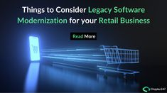 Know the important reasons why you should transform your legacy software into a modern retail application. Know the important things about Legacy Software Modernization and its benefits for your retail business. Legacy System, Cope Up, Delivery App, World Problems, Software Development, New Technology, Retail, Challenges, Industrial