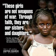 The kidnapping of nearly 300 Nigerian girls emphasizes the need to prevent such acts of violence by comprehensively working to empower women and girls globally. Call on Congress to pass the International Violence Against Women Act. Nigerian Girls, United Church Of Christ, Social Justice Issues, The Rev, These Girls, Women Empowerment, Acting, Tank Man, All In One