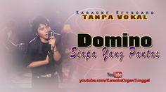 Domino - Siapa Yang Pantas | Karaoke Keyboard Tanpa Vokal