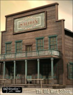 Old West Saloon in Places and Things, Structures, Cityscapes and Buildings, Historical, Models by Daz – architecture Western Saloon, Old West Saloon, Western Signs, Building Exterior, Building Plans, 3d Building Models, Westerns, Old Western Towns, Old West Town