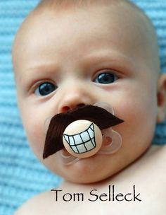 Tom Selleck Custom Hand Painted & Hand Cut Brown Mustache Pacifier by PiquantDesigns Baby Mustache, Cute Kids, Cute Babies, Kissy Face, Geek Baby, Tom Selleck, Personalized Baby Gifts, Just For Laughs, Shopping