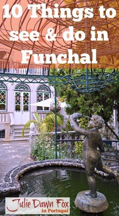 10 things to see and do in Funchal, Madeira
