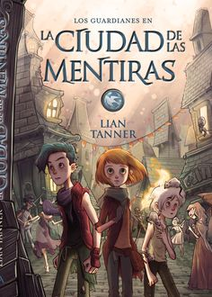 Buy La ciudad de las mentiras by Jaime Valero Martínez, Lian Tanner, Xavier Bonet Plaza and Read this Book on Kobo's Free Apps. Discover Kobo's Vast Collection of Ebooks and Audiobooks Today - Over 4 Million Titles! Cool Books, New Books, Books To Read, Sarah J Mass, Love Book, This Book, Fantasy Book Covers, Books For Teens, Funny Animal Memes
