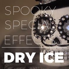 How to Use Dry Ice for a Spooky Halloween Effect