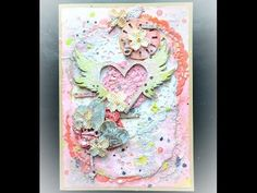 Mixed Media Grungy Valentines Card With Shimmerz (Start-to-Finish)