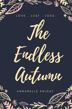 The Endless Autumn by Annabelle Knight - CosmopolitanUK