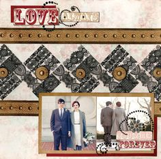 Layout using the Love & Lace collection from BoBunny