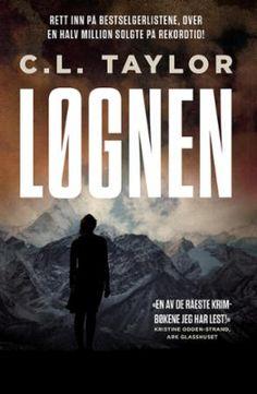 """""""Løgnen"""" av C.L. Taylor Books 2016, My Books, Reading, Reading Books"""