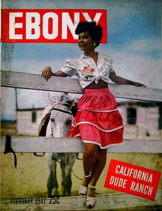 ebony magazine 1947 Great source of African-African lifestyle for generations to come.