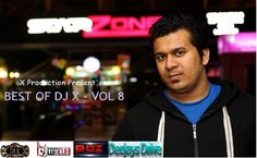 Best Of Dj X Vol 8  - http://djsmuzik.com/best-dj-x-vol-8/