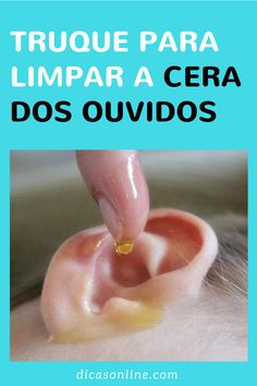 Como remover cera do ouvido Remover Cera, Home Remedies, Natural Remedies, Natural Medicine, Herbalism, Health Care, Beauty Hacks, Health Fitness, Food And Drink