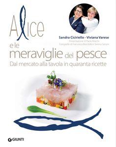 Il libro di Alice Ristorante Milano Chef Viviana Varese stella Michelin #olioflaminio sponsor!