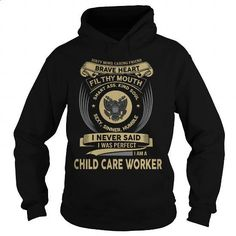 CHILD CARE WORKER - #hoodies #best t shirts. SIMILAR ITEMS => https://www.sunfrog.com/LifeStyle/CHILD-CARE-WORKER-130280475-Black-Hoodie.html?60505