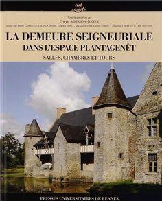 Estudios sobre la arquitectura civil de los siglos XI a XV en la zona de influencia de los Plantegenet