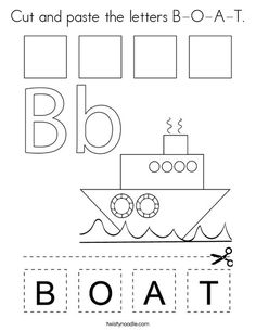 Cut and paste the letters B-O-A-T Coloring Page - Twisty Noodle Kindergarten Math Worksheets, Phonics Worksheets, Kindergarten Science, Bible Activities For Kids, Pre K Activities, Learning Letters, Kids Learning, Letter A Coloring Pages, Transportation Theme Preschool