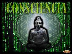 Presente Consciente: CONSCIENCIA