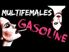 ► OPEN MULTIFEMALES COLLAB || Gasoline