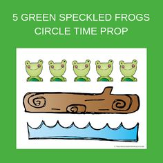 Free Five Green Speckled Frogs Printable
