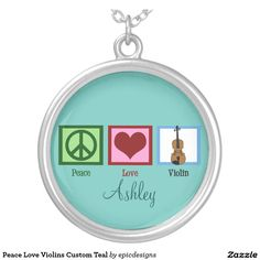 Peace Love Violins Custom Teal Round Pendant Necklace personalized for a violinist gift