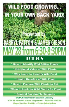 SCPLS Seymour Branch Library - Wild Food Growing in Your Own Back Yard presented by Darryl Patton & James Gibson