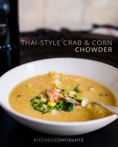 Thai-Style Crab Corn Chowder Food Wine Magazine Giveaway by Kitchen Confidante Wine Recipes, Seafood Recipes, Asian Recipes, Cooking Recipes, Ethnic Recipes, Asian Foods, Easy Recipes, Crab And Corn Chowder, Crab Soup