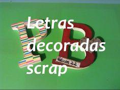 Tutorial C1 Letras decoradas scrapbooking - YouTube