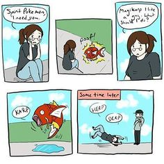 Relationship Lessons From a Magikarp  Check out more funny pics at killthehydra.com