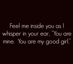 Daddys Girl Quotes, Daddy's Little Girl Quotes, Kinky Quotes, Sex Quotes, Freaky Relationship, Relationship Quotes, Respect Relationship, Relationships, Submission Quotes