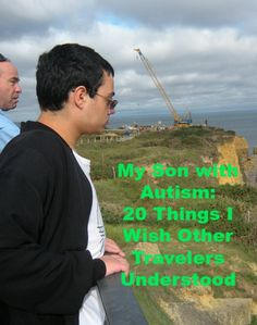 What I Wish Other Travelers Knew about My Child with Autism