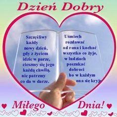 Dla każdego: DZIEŃ DOBRY Good Morning, Quotes, Humor, Facebook, Fotografia, Polish, Buen Dia, Quotations, Bonjour